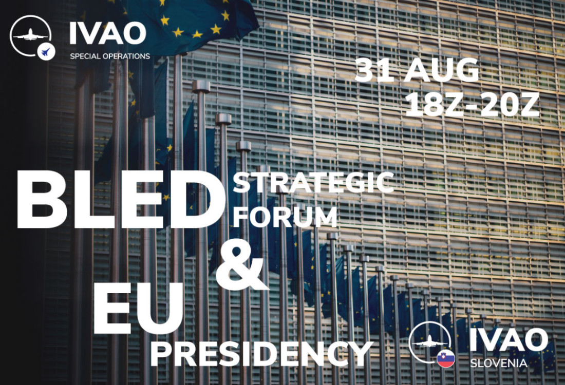 IVAO Bled Strategic Forum And EU Presidency FlyIn special operations event