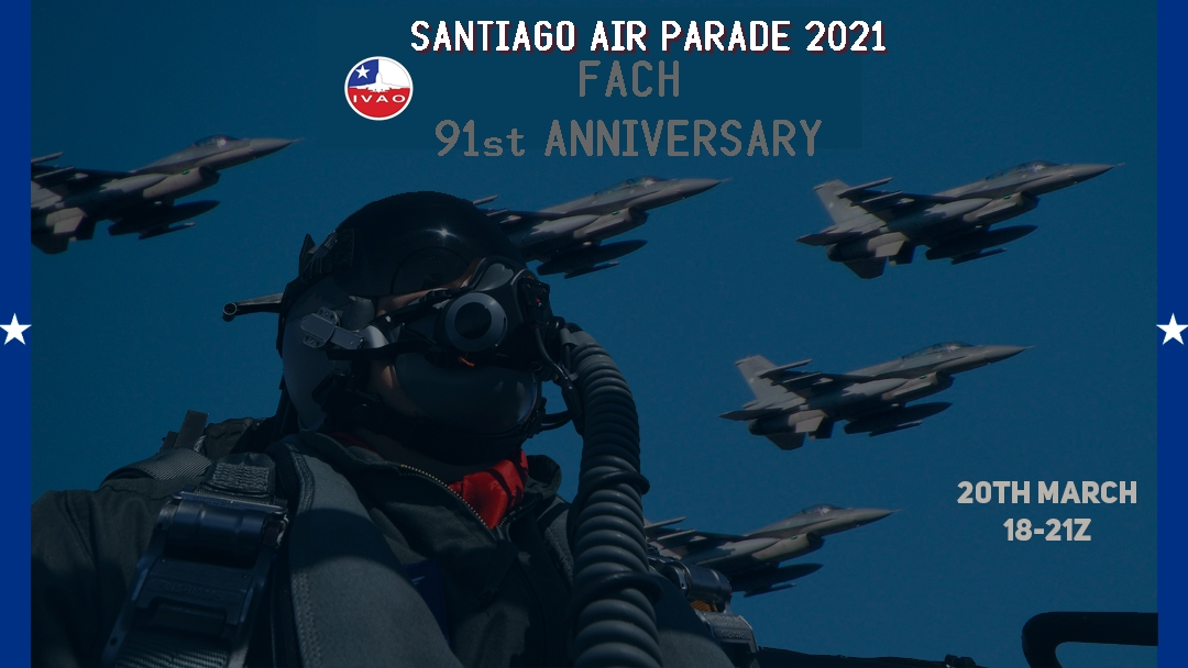 IVAO Santiago Air Parade and 91st FACh Anniversary special operations event