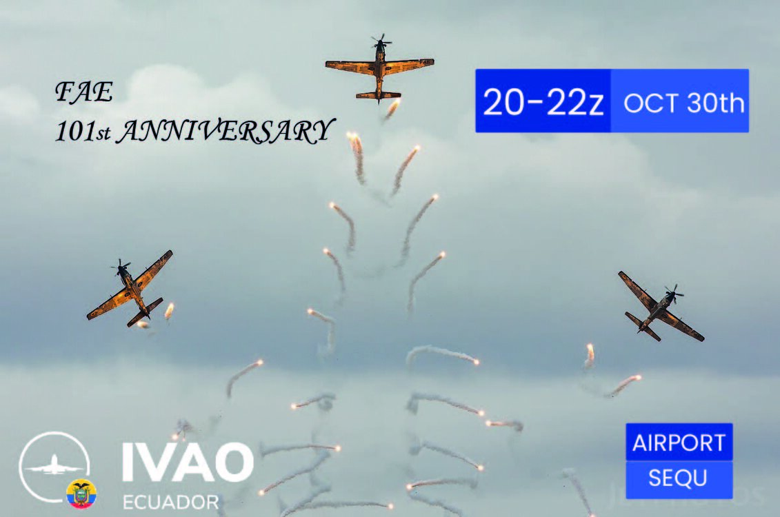 IVAO Ecuadorian Air Force FAE 101st Anniversary special operations event