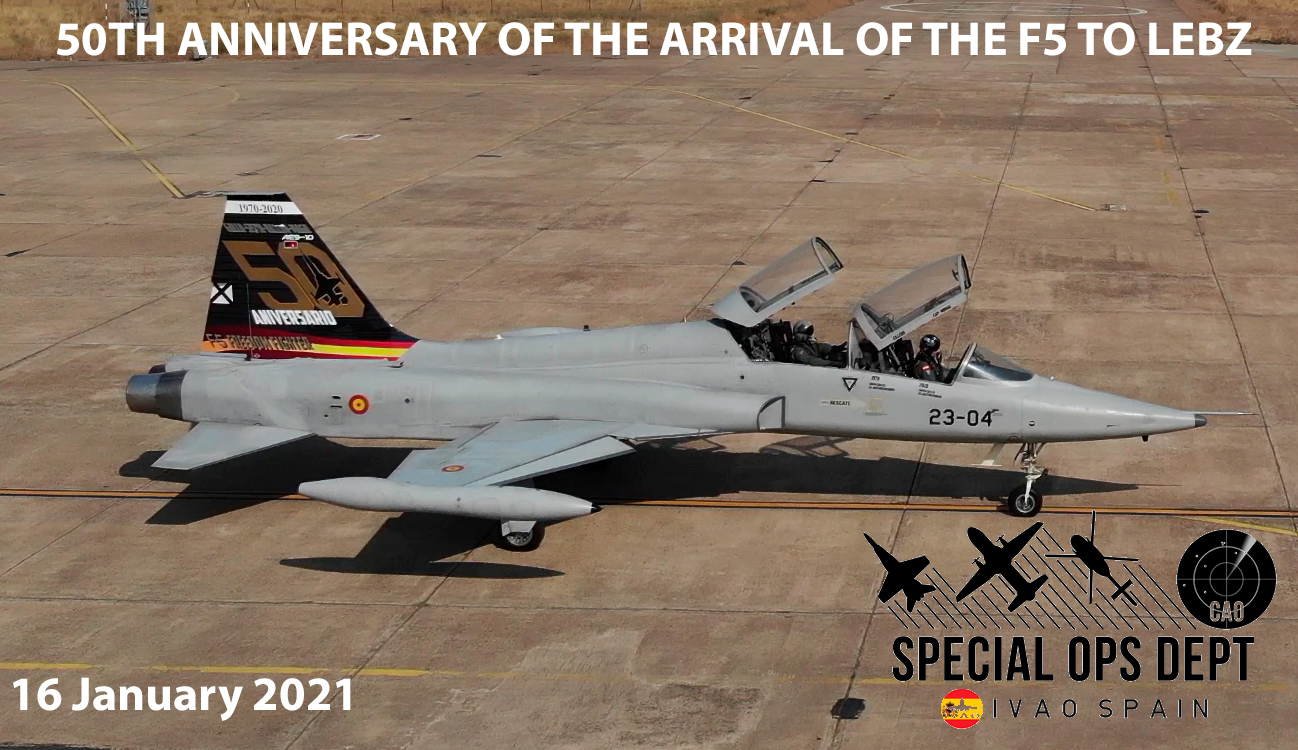 IVAO 50TH ANNIVERSARY OF THE ARRIVAL OF THE F5 TO TALAVERA LA REAL special operations event