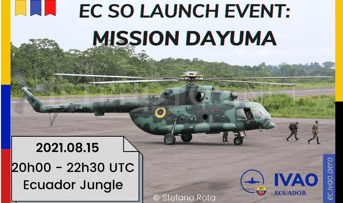 IVAO ECUADOR SO LAUNCH EVENT MISSION DAYUMA special operations event